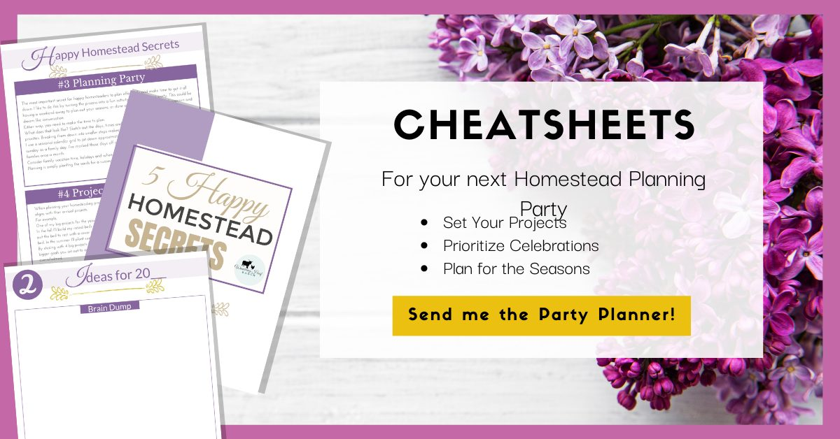 cheatsheets for your next homestead planning party session