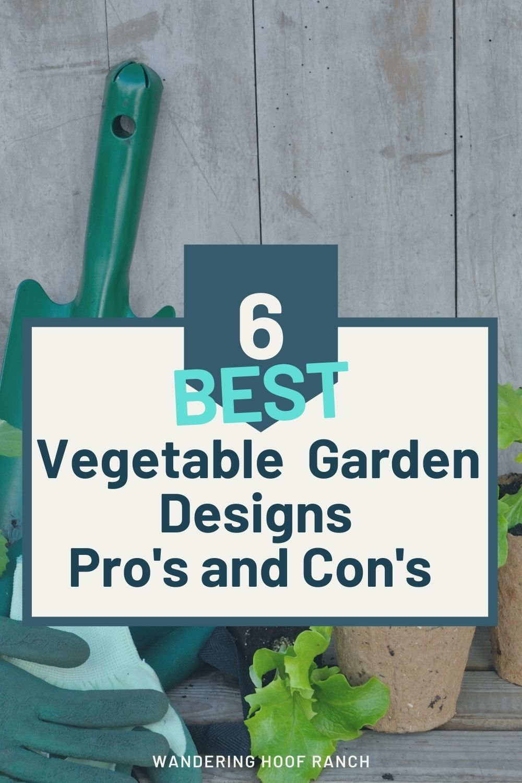 6 best vegetable garden design pro's and cons